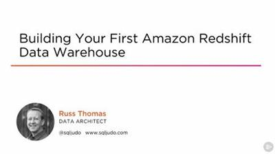 Building Your First Amazon Redshift Data Warehouse