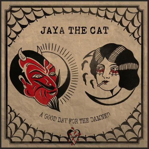 Jaya The Cat – A Good Day for the Damned (2017)