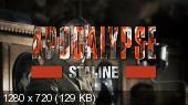 Апокалипсис: Сталин / Apocalypse: Staline [01-03 из 03] (2015) HDTVRip 720p | L1