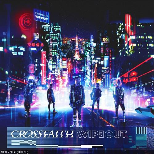 Crossfaith - Wipeout [Single] (2018)