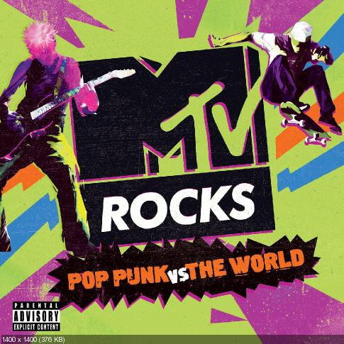 Various Artists - MTV Rocks: Pop Punk vs. The World (2018)