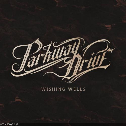 Parkway Drive - Wishing Wells [Single] (2018)
