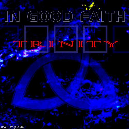 In Good Faith - Trinity (2018)