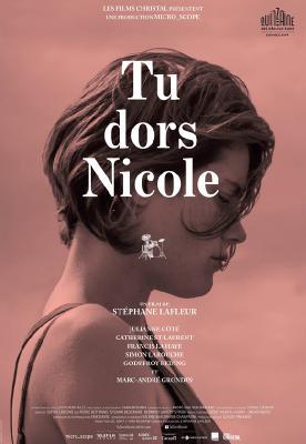 Ты спишь, Николь / Tu dors Nicole (2014)