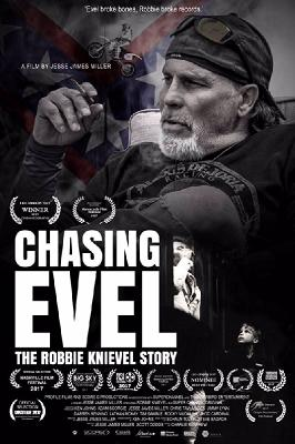 Погоня за Ивелом: История Робби Книвела / Chasing Evel: The Robbie Knievel Story (2017)