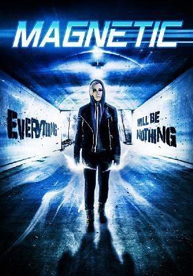 Магнетизм / Magnetic (2015)