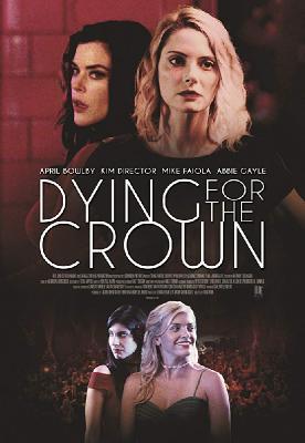 Месть за школьный бал / Homecoming revenge (Dying for the crown) (2018)
